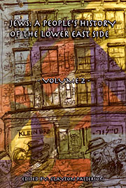 Jews: A People's History of the Lower East Side | volume 2 | see more