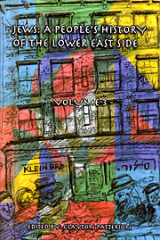 Jews: A People's History of the Lower East Side | volume 3 | see more